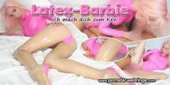 LauraParadise - LATEX-BARBIE! Ich mach dich zum Ken!